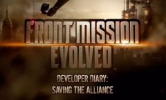 Front Mission Evolved. Дневники разработчиков