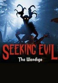 Seeking Evil: The Wendigo – фото обложки игры