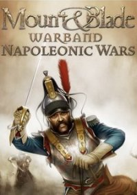 Обложка Mount & Blade: Warband - Napoleonic Wars
