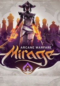 Обложка Mirage: Arcane Warfare