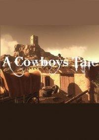 Обложка A Cowboy's Tale