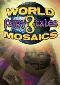 Обложка World Mosaics 3 - Fairy Tales