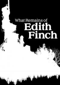Обложка What Remains of Edith Finch