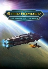 Обложка Star Hammer: The Vanguard Prophecy