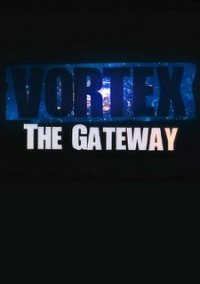 Обложка Vortex: The Gateway