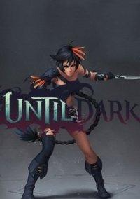 Обложка Until Dark
