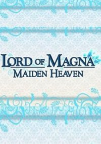 Обложка Lord of Magna: Maiden Heaven