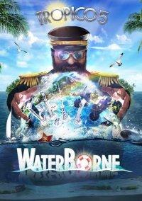 Обложка Tropico 5: Waterborne
