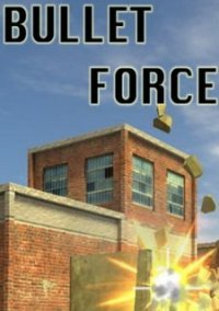 Обложка Bullet Force