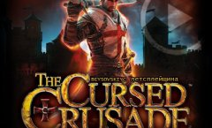 Летсплейщина: The Cursed Crusade