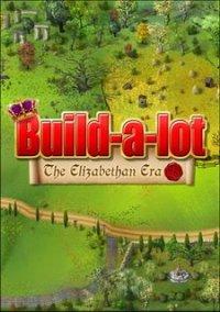 Обложка Build-a-Lot: The Elizabethan Era