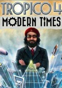 Обложка Tropico 4: Modern Times