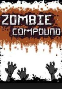 Обложка Zombie Compound
