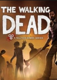 Обложка The Walking Dead: A Telltale Games Series