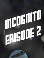 Обложка Incognito: Episode 2