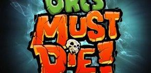 Orcs Must Die. Видео #5
