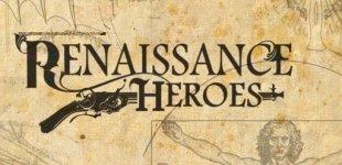 Renaissance Heroes. Видео #3