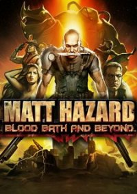 Обложка Matt Hazard: Blood Bath and Beyond