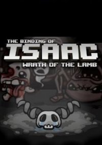 Обложка The Binding of Isaac: The Wrath of the Lamb