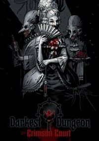 Обложка Darkest Dungeon: The Crimson Court
