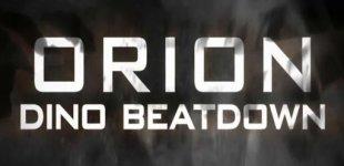 ORION: Dino Beatdown. Видео #2