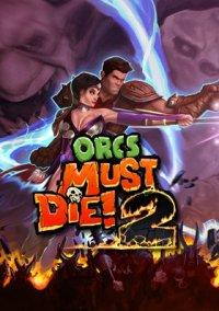 Обложка Orcs Must Die! 2