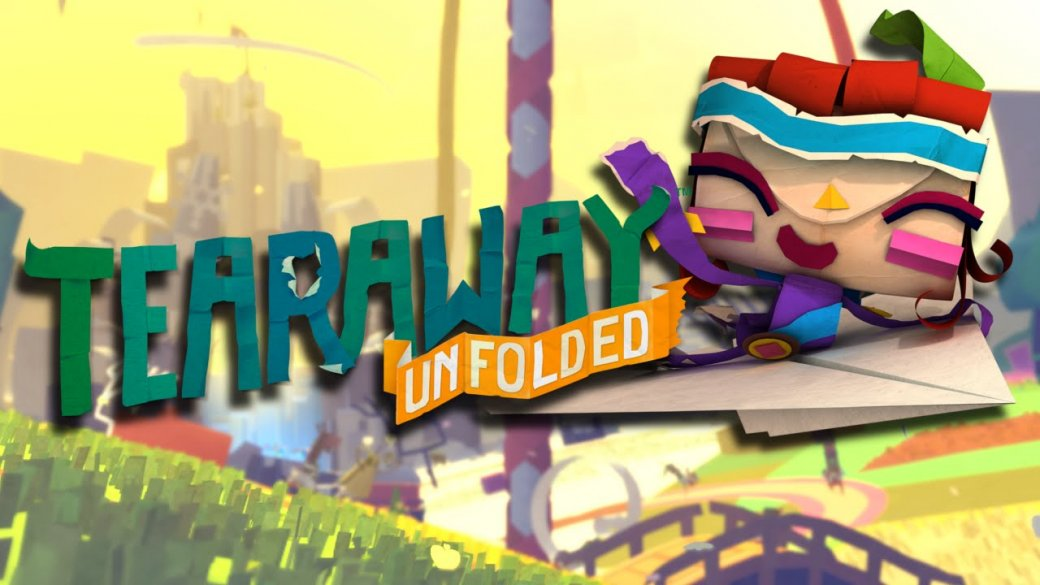 Рецензия на Tearaway Unfolded - Изображение 1