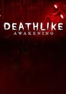 Deathlike: Awakening