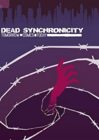 Dead Synchronicity: Tomorrow comes Today – фото обложки игры