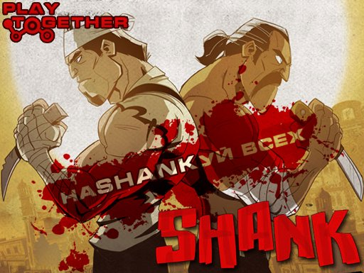 PlayTogether. Shank