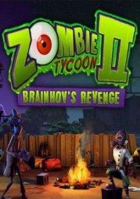 Zombie Tycoon 2: Brainhov's Revenge – фото обложки игры