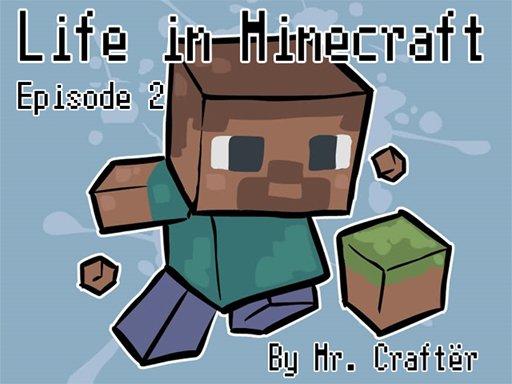 Life in Minecraft. Episode 2