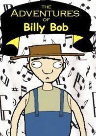 Adventures of Billy Bob