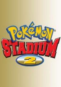 Pokémon Stadium 2 – фото обложки игры