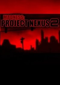 Madness: Project Nexus 2 – фото обложки игры