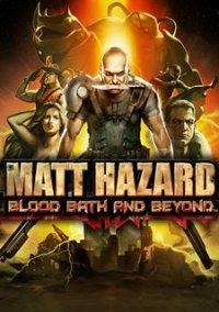 Matt Hazard: Blood Bath and Beyond – фото обложки игры